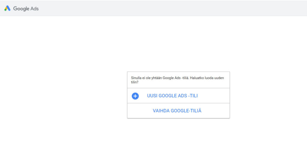 Google Ads tili perusteet
